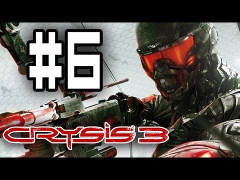 CRYSIS 3 -I HATE SQUIRRELS- Part 6