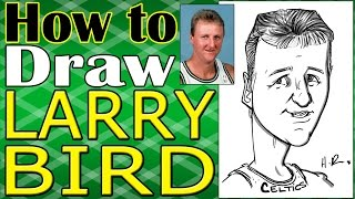 How To Draw A Quick Caricature Larry Bird