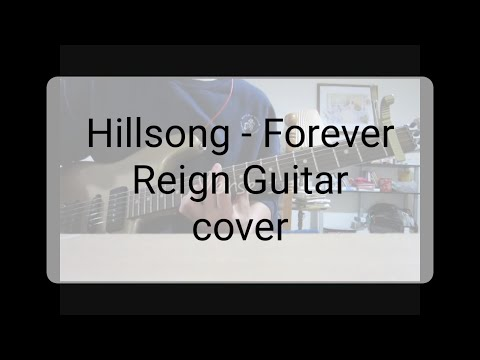 Hillsong United Forever Reign Guitar Cover With Tabs Youtube