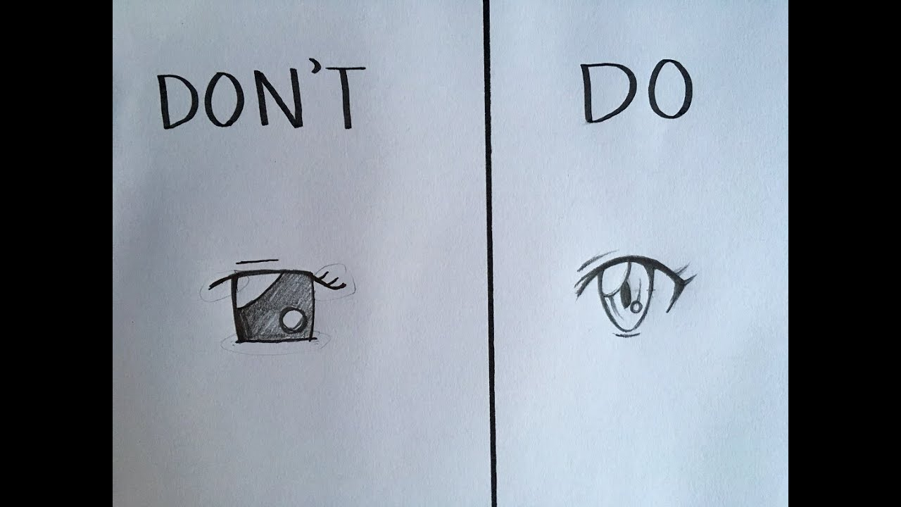 Do S And Don Ts In Drawing Anime Eyes Youtube