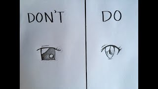 Do's and Don'ts in drawing anime eyes
