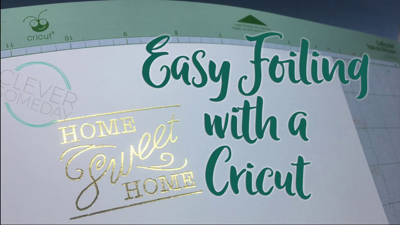Easy Foiling with a Cricut - YouTube