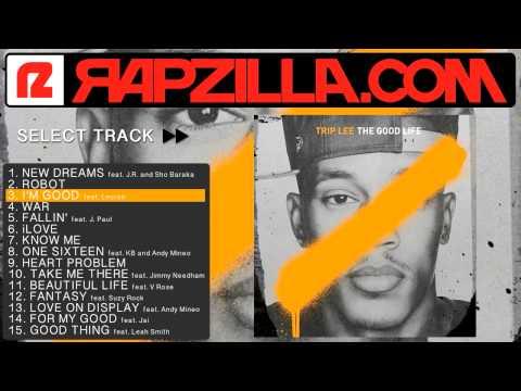 Trip Lee - I'm Good ft. Lecrae (@triplee116 @lecrae @rapzilla)