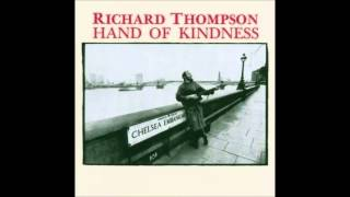 Watch Richard Thompson Hand Of Kindness video