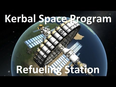 Kerbal Space Program - Refueling Station - Example
