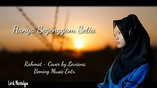 Download Lagu Terbaru!!! Rahmat - HANYA SEGENGGAM SETIA - Cover by Leviana mp3