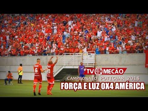 Força e Luz 0x4 AMÉRICA | GOLS | Campeonato Potiguar 2018