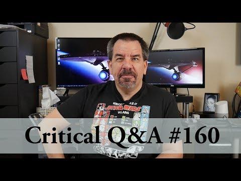 Critical Q&A #160
