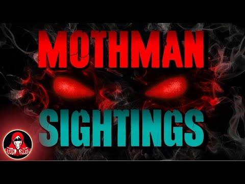 5 Real Mothman Sightings - Darkness Prevails