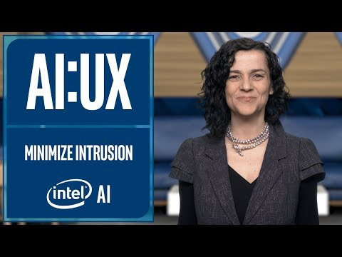 AI UX | Minimize Intrusion | Intel Software