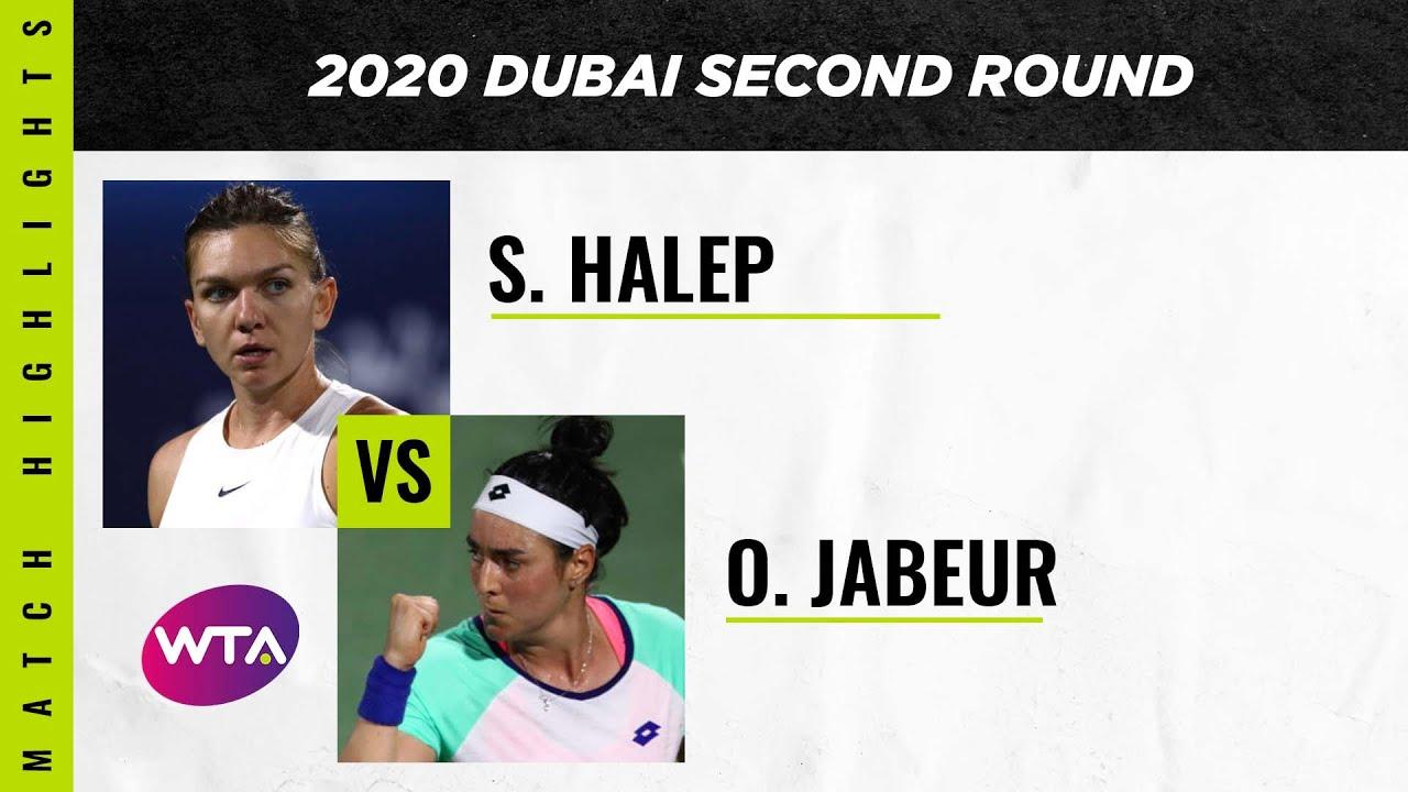 Simona Halep vs. Ons Jabeur | 2020 Dubai Second Round | WTA Highlights