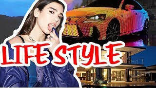 Dua Lipa Lifestyle|Age | Height | Weight | Family | Education | House | Net Worth | Biography - 2018