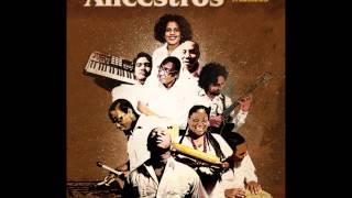 Grupo Ancestros - La Choca