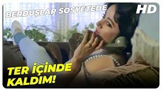 Berduşlar Sosyetede - Böyle Konuşma Terbiyesiz  Oya Aydoğan Eski Türk Filmi