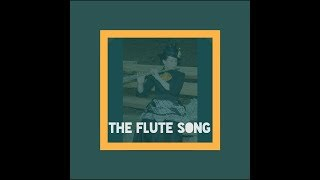 Flute song (Prod. Ghost in Garage)