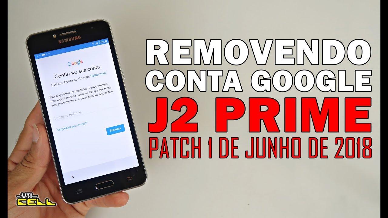 Removendo Conta Do Google Do Samsung Galaxy J2 Prime