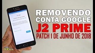 Removendo Conta do Google do Samsung Galaxy J2 Prime (Patch 2018) #UTICell