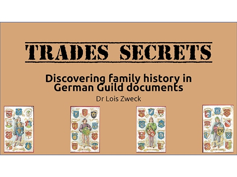 """Trade Secrets: Finding family history in German Guild documents"""