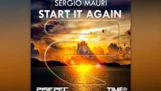 Sergio Mauri - Start It Again (Radio Edit) [Official]