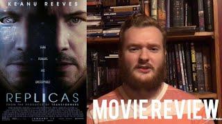 Replicas (2019) Movie Review