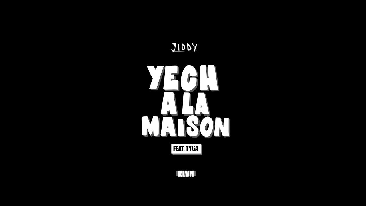 JIDDY - YALM FT. TYGA [ LES JALOUX DIRONT PHOTOSHOP ]