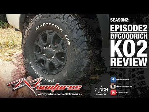 4x4ventures S2Ep2: BFGoodrich AT KO2 Tire Review