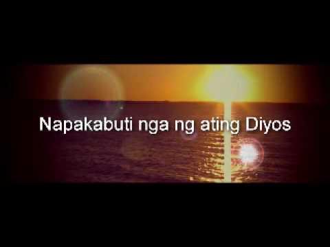 ♫Napakabuti ng Ating Diyos ♫ (HD)+ Lyrics on Screen -Ray Caballero
