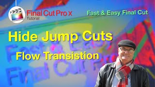 Hide Jump Cuts in Interview edits - Flow Transition - 🎬  Fast and Easy Final Cut  10.4.10
