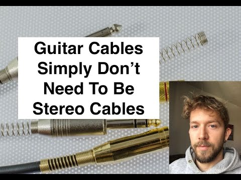 Why Don't Guitars Use Stereo Cables If They're Better Than Mono?