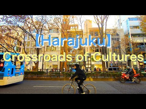 【Harajuku】Crossroads of Cultures