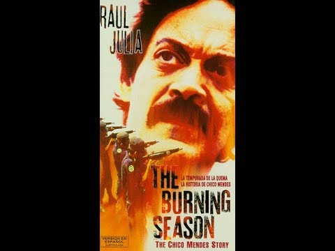 """The Burning Season"": The Chico Mendes Story (Subtitle Bahasa Indonesia)"