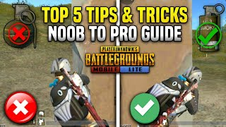 Top 5 Tips & Tricks That Everyone Should Know ( FROM NOOB TO PRO ) Guide #1 || Pubg Mobile Lite ||