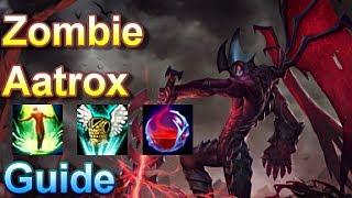 Zombie Aatrox Guide - League of Legends