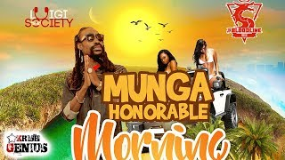 Munga Honorable - Morning Bliss [Morning Bliss Riddim] September 2018