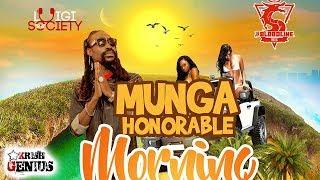 Munga Honorable - Morning Bliss [Morning Bliss Riddim] September 2018