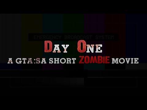 DAY ONE (GTA SA Zombie Movie/Machinima/Film)