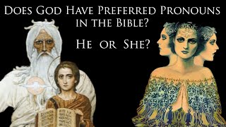 Does God Have Preferred Pronouns in the Bible?