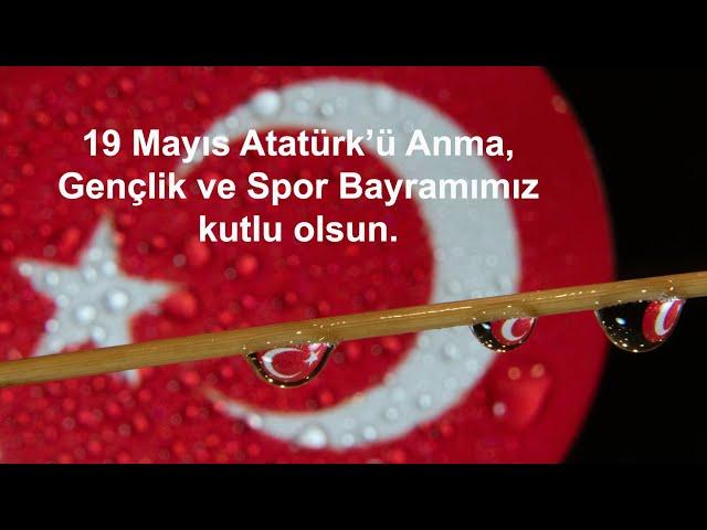19 Mayıs Atatürk'ü Anma, Gençlik ve Spor Bayramımız kutlu olsun - 2021