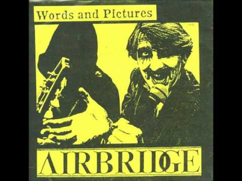 Airbridge (UK) - Words and Pictures