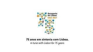 AEROPORTO DE LISBOA 75 ANOS   LISBON AIRPORT 75 YEARS