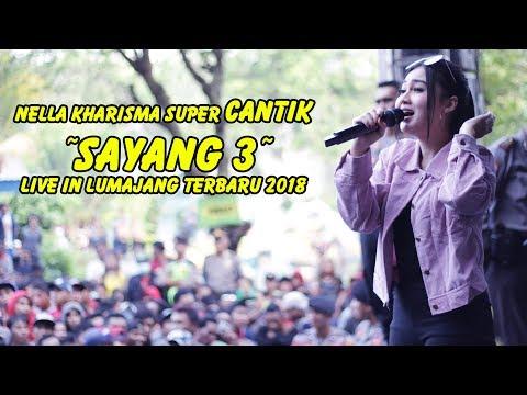 #Nella Kharisma CANTIK sekali - Sayang 3 Live in Lumajang Terbaru 2018