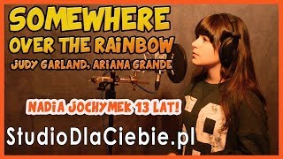 Somewhere Over The Rainbow - Judy Garland (cover by Nadia Jochymek)