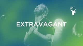 Extravagant + Spontaneous - Paul McClure | Bethel Music Worship
