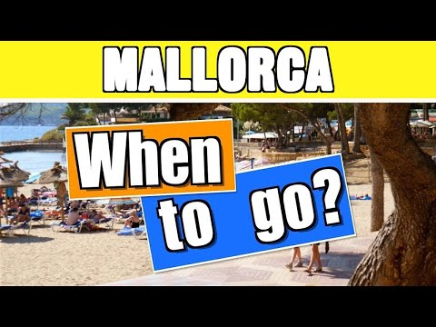 Mallorca weather & when to go to: Majorca holiday guide