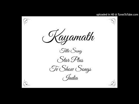 Kayamath - Title Song - Star Plus