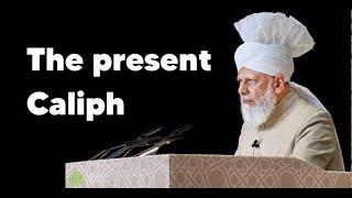 The present Caliph