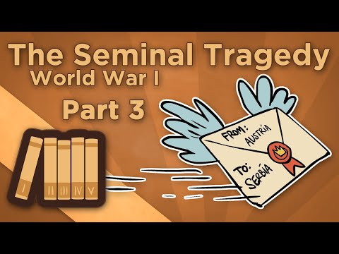 World War I: The Seminal Tragedy - III: The July Crisis - Extra History