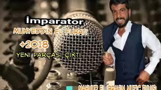 Muhyeddin El Fırati 2018 yeni parça Tıkla dinle