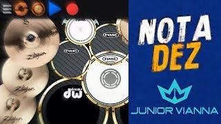 Baixar Real Drum 🎶Nota Dez - Junior Vianna🎶 Nilkson Drummer