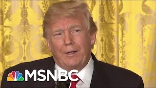 President Donald Trump Still Talks About Hillary Clinton 'All The Time' | Morning Joe | MSNBC